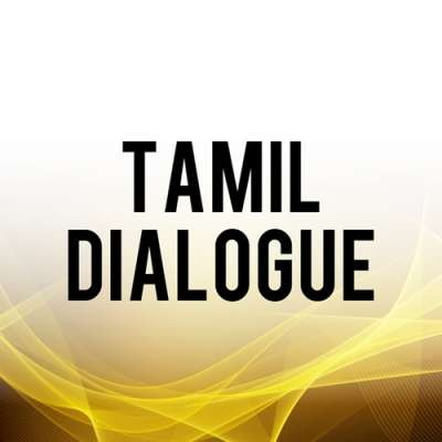 Dialogue Status Videos in Tamil for WhatsApp Status